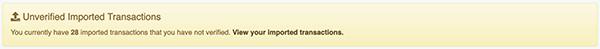 Import Transactions - Unverified Imported Transactions alert